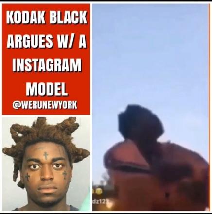 KODAK BLACK ARGUES WITH INSTAGRAM MODEL ON LIVE  (VIRAL FLAMENETWORK)